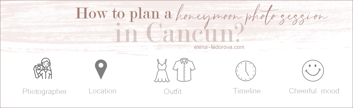 how to plan a honeymoon photo session in cancun
